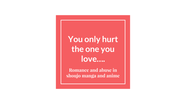 You only hurt the one you love….